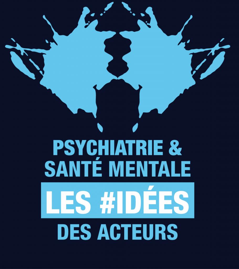 Psychiatrie et santé mentale : les idées des acteurs de terrain